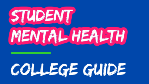 Mental Health Guide For College Students